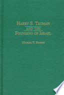 Harry S  Truman and the Founding of Israel