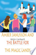 Amber Janusson And The Battle For The Magic Lands book