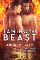 Taming The Beast : in the eyes of his neighbors and forced...