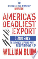 America s Deadliest Export