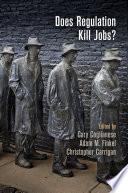 Does Regulation Kill Jobs