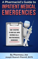 A Pharmacist s Guide to Inpatient Medical Emergencies