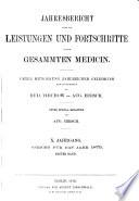 Jahresbericht über die Leistungen und Fortschritte in der gesamten Medizin