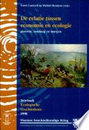 De relatie tussen economie en ecologie gisteren, vandaag en morgen