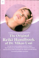 The Original Reiki Handbook Of Dr  Mikao Usui