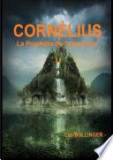 CORNÉLIUS et la Prophétie du Crépuscule
