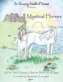 An Amazing World of Horses Volume  2 Mystical Horses