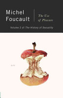 The History Of Sexuality The Use Of Pleasure book