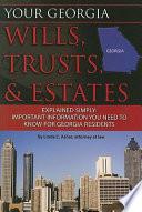 Your Georgia Wills  Trusts    Estates Explained Simply