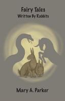 Fairy Tales Written by Rabbits