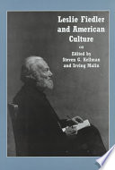 Leslie Fiedler And American Culture : throughout much of the twentieth century....