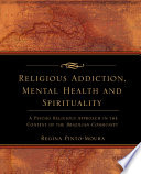 Religious Addiction, Mental Health and Spirituality