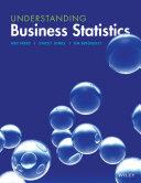 Understanding Business Statistics
