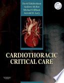Cardiothoracic Critical Care E Book