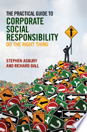 The Practical Guide to Corporate Social Responsibility