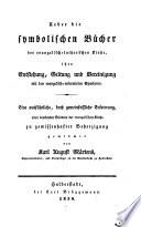 Ueber die symbolischen Bücher der evangelisch-lutherischen Kirche