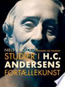 Studier i H C  Andersens fort  llekunst