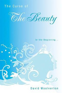 The Curse of the Beauty  In the Beginning