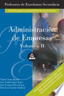 Administracion de Empresas  Profesores de Ense  anza Secundaria  Volumen Ii  E book