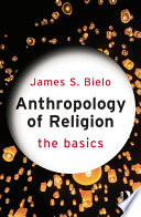 Anthropology of Religion  The Basics