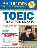 Barron s Toeic Practice Exams with MP3 CD  3rd Edition