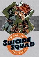Suicide Squad The Silver Age Omnibus 1