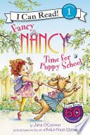 Fancy Nancy  Time for Puppy School