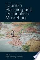 Tourism Planning And Destination Marketing : tactics. tourism planning and destination...