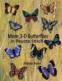 More 3 D Butterflies In Peyote Stitch