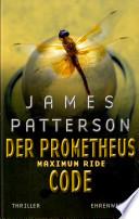 Maximum Ride  Bd  3   Der Prometheus Code