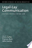 Legal-Lay Communication Textual Travels in the Law