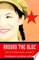 Around the Bloc
