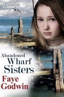 Abandoned Wharf Sisters