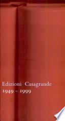 Edizioni Casagrande 1949 1999