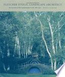 Fletcher Steele  Landscape Architect Book PDF