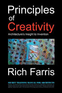 Principles of Creativity: Architecture's Insight to Invention