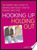 Hooking Up or Holding Out Book PDF