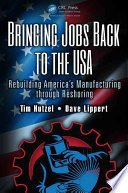Bringing Jobs Back to the USA