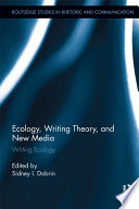 Ecology  Writing Theory  and New Media
