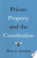 Private Property and the Constitution
