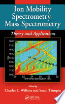 Ion Mobility Spectrometry   Mass Spectrometry