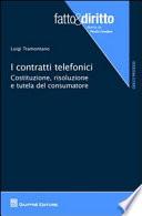 I contratti telefonici  Costituzione  risoluzione e tutela del consumatore
