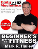 Body Mechanics - Beginner's Guide to Fitness