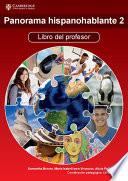 Panorama hispanohablante 2 Libro del profesor