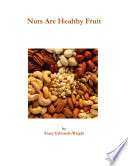 Nuts Are Healthy Fruit