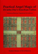 Practical Angel Magic of John Dee s Enochian Tables