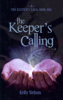 Ebook The Keeper's Calling Epub Kelly Nelson Apps Read Mobile