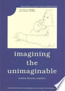 Imagining the Unimaginable