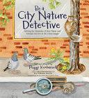 Be a City Nature Detectove