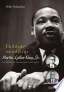 Dubbele Moord Op Martin Luther King Jr
